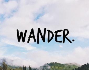 Wander (1), Laptop Stickers, Laptop Decal, Macbook Decal, Car Decal, Vinyl Decal