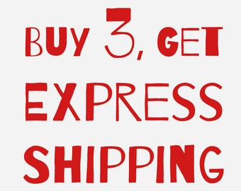 BUY 3, Get EXPRESS Shipping! - No Coupon Code - Delivery in 1-2 Days