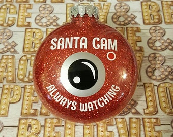 Santa Cam Christmas Ornament, He Sees you when You're Sleeping, He knows when You're awake