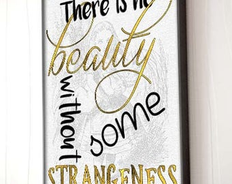 "Edgar Allan Poe Quote ""No Beauty without Strangeness"" Poster"