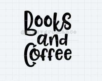 Books And Coffee SVG -  Cutting File -  Cute Font - Cricut - Cameo