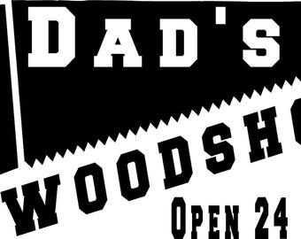 Personalized Dad's Woodshop saw building garage vinyl wall decal wood shop design DIY