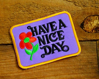 Vintage 70s Have A Nice Day Sew On Patch