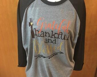 Grateful, Thankful and Blessed - Raglan