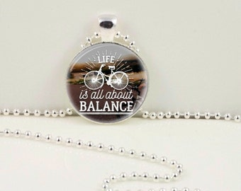 Live is All About Balance Pendant or Keychain