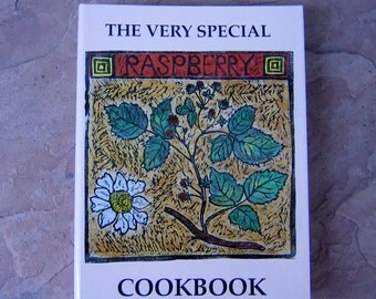 The Very Special Raspberry Cookbook, Albuquerque New Mexico Cookbook, 1995 Community Cookbook