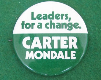1976 Jimmy Carter Presidential Campaign Pin Back Button - Leaders For Change - Free Shipping