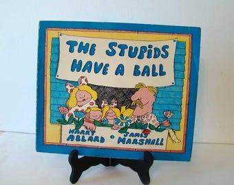The Stupids Have a Ball by Harry Allard and James Marshall 1978, vintage children's book