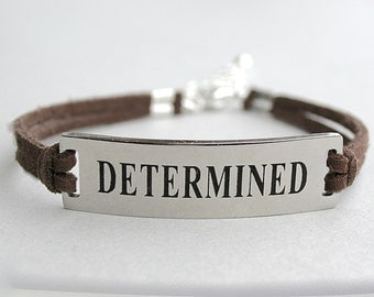 Determined, Stainless Steel Bracelet, Faux Suede Leather Cord, AdjustableW/ Ext. Chain, Gift For Her, Under 20, ST755
