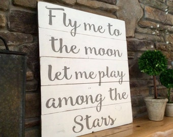 Large Wood Sign, 20x23 Reclaimed Wood Sign, Inspirational Quote, Fly me to Moon, Pallet Wood Sign, Rustic Wood Sign, Wall Art, Word Sign