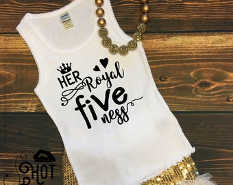 Her Royal Fiveness - Iron On Decal - DIY - Applique - Fifth Birthday - Five - Toddler - 5th - Birthday Shirt - Heat Transfer - Gift