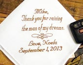 Personalized Father of the Groom Handkerchief, Thank You For Raising The Man Of My Dreams - Wedding Day Keepsake - Thread Born Memories