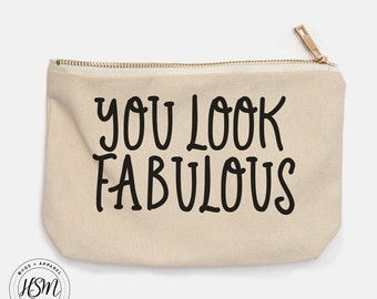 You Look Fabulous Canvas Cosmetic Bag