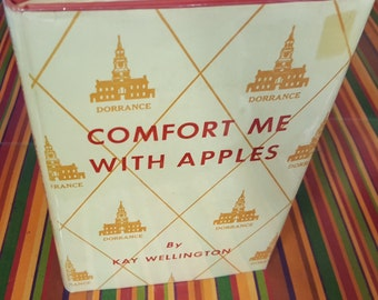 Comfort Me With Apples by Kay Wellington, signed book of poetry
