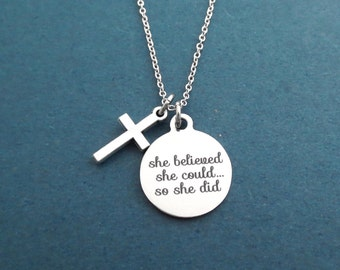 She believed, she could..., so she did, Cross, Silver, Necklace, Birthday, Friendship, Sister, Gift, Jewelry