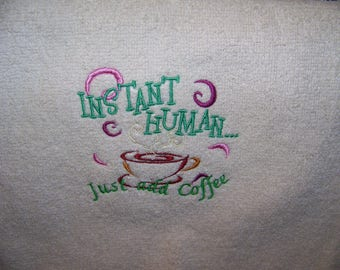 Coffee Craze - Instant Human ....  Just addd Coffeel