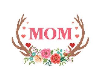 Mom Cross Stitch Pattern Mothers day cross stitch Floral Antler cross stitch Modern cross stitch pattern mother birthday gift