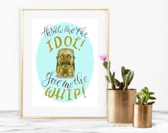 Throw me the Idol! Give me the whip! Indiana Jones Poster, Game Room Decor, Harrison Ford Fan Art, 80s Movies