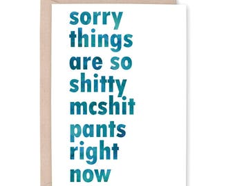 Funny Cancer Card, Sympathy Card, Miscarriage card, Divorce Card, Sorry things are so shitty, Breakup Card, Chemo Card, Empathy Card