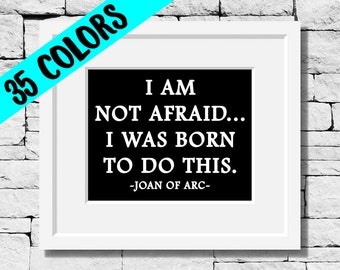 Joan of Arc Quotes, Strength Quotes, Make a Difference Quotes, Joan of Arc Print, Strong Quotes, Believe in Yourself Quotes, Strength Print