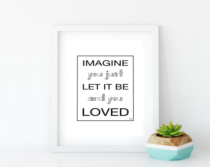 Imagine Art Print, Instant Digital Download