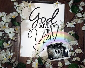 God Gave Me You- Nursery and Children's Room art print
