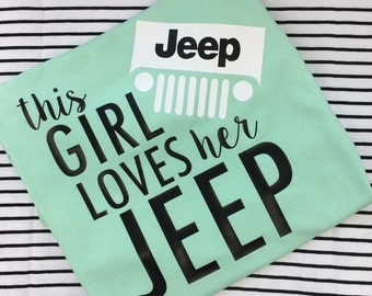 This girl loves her Jeep tshirt