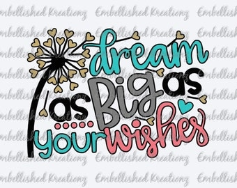 Wedding/New Baby/'Dream As Big As Your Wishes' Vinyl Decal/Blowing Heart Dandelions/Inspirational Quote/Wishes and Dreams/Make A Wish