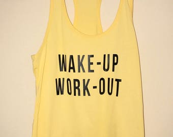 Wake-up Work-out Tank