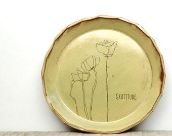 Gratitude Handmade Poppy flower plate. Unique serving plate. Original Poppy flower art. Be inspired everyday. handmade plate. IN STOCK