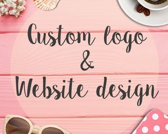 Custom Website Design – Logo Design - Custom Blog - Photography Website - Portfolio website - Events website – Business Website – E-commerce