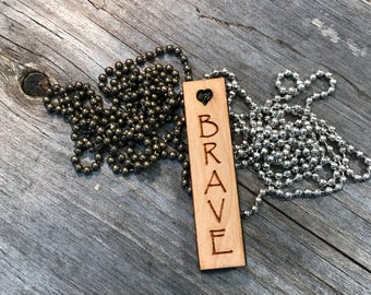 Brave Quote Necklace, Group Discounts, Wedding Gifts, Laser Engraved Quote Necklace, Customized Jewelry, Bursting Barns
