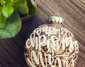 Custom Handlettered Shatterproof Christmas Ornament