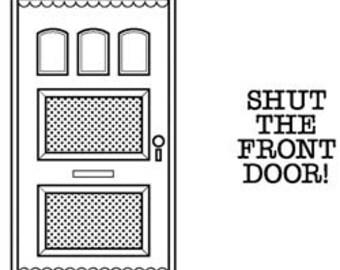 Unity Stamp, Shut the Front Door stamp