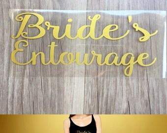 Bride's entourage  iron on , DIY  Bachelorette party iron on transfers for T shirt, Tank top