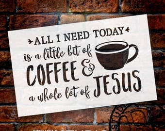 Little Bit Of Coffee Whole Lot Of Jesus - Word Art Stencil - Select Size - STCL1787 - by StudioR12