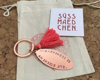 Happiness is an inside job | hand stamped copper tag with a colorful tassel | keychain | good luck charm