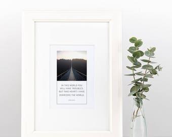 John 16:33 | Simple, Beautiful Scripture Print | Instant Download | Digital Print | Framed Art | Wall Art | Christian Inspiration