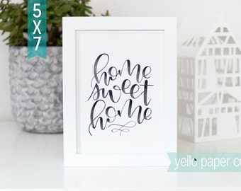 Home Sweet Home Hand Lettering, 5x7 WATERCOLOR print