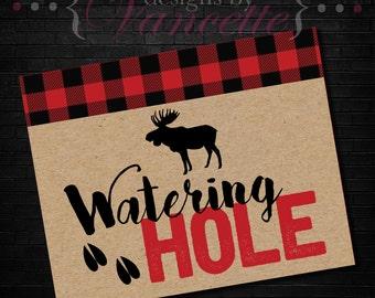 Lumberjack Watering Hole Sign, Lumberjack Baby Shower,Lumberjack Party, Watering Hole Sign, Lumberjack Sign