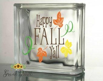 Happy Fall Y'all vinyl decal - glass block - Thanksgiving decal - DIY - ceramic tile - sticker - LL110