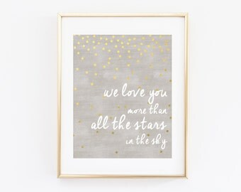 We Love You More than All the Stars in the Sky Nursery Wall Art Poster, I Love You, Gold Star Baby Shower Gift, Bedroom Decor, Print