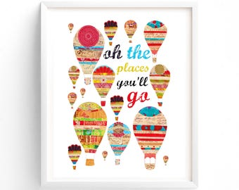 Oh The Places You'll Go print, Printable art, Hot Air Balloons Wall art, Kids Room Art, Nursery decor, Travel Art