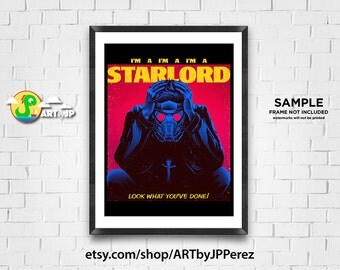Guardians of the Galaxy | Star-Lord Mashup Parody | Starboy | Premium Quality Giclee Archival Poster Print