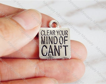 Clear your mind of can't  charm pendant,15mm,antique silver Supplies,DIY Supplies