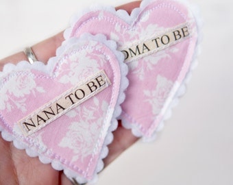 Fabric Heart Baby Shower Badges - Perfect for nans to be, big sisters to be etc.