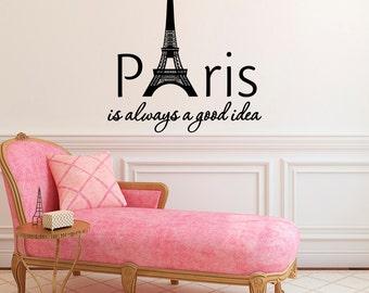 Wall Decal Paris Is Always A Good Idea Inspirational Quote France Paris Vinyl Wall Decals Audrey Hepburn Quotes Girls Room Art Decor Q098