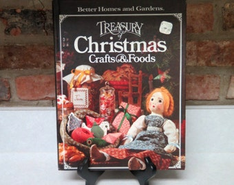 "Better Homes and Gardens ""Treasury of Christmas Crafts and Food"" Vintage Cookbook 1980s, Holiday Crafts"