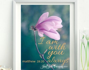"religious wall art magnolia spring print, nature photography magnolia fine art photograph Matthew 28:20 ""I am with you always"""