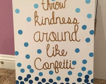 Kindness And Confetti